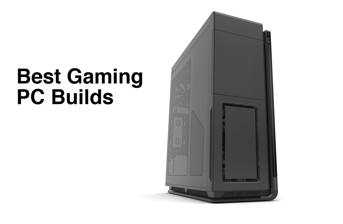 best gaming pc builds of 2017 hardware guide custom pc review