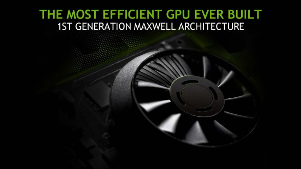 nvidia-maxwell-most-efficient-gpu-ever-built