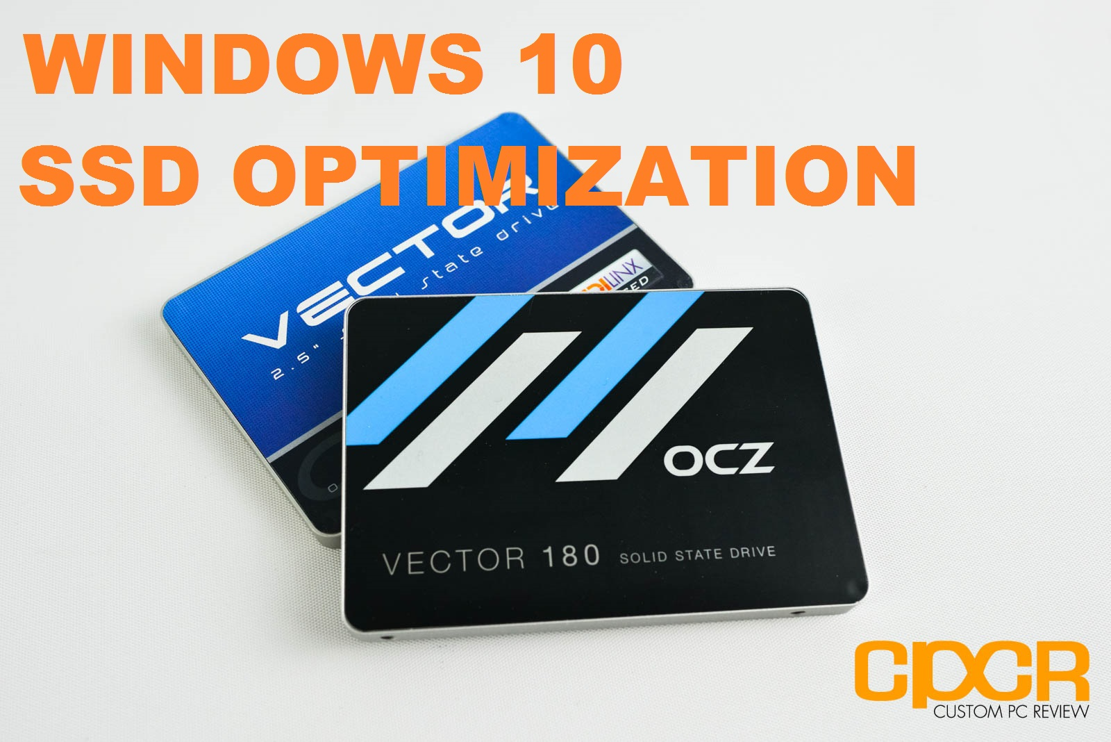 SSD Optimization Guide for Windows 10 | Custom PC Review