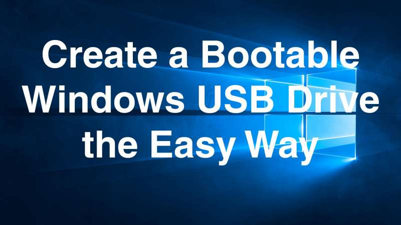 create bootable usb drive easy way
